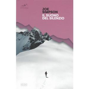 Joe Simpson - Il suono del silenzio- n. 24 - 28/8/2021 - settimanale - 334  pagine