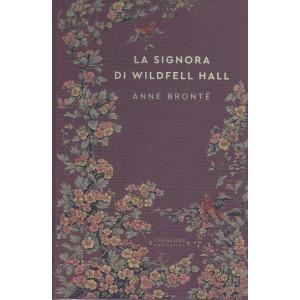 Storie senza tempo - La signora di Wildfell Hall - Anne Bronte-  n. 29 - settimanale - 27/8/2021  - copertina rigida