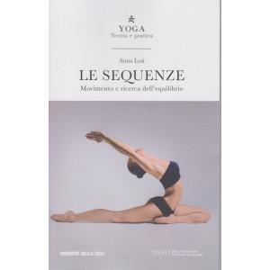 Yoga - Teoria e pratica - Le sequenze - n. 4 settimanale - 165 pagine