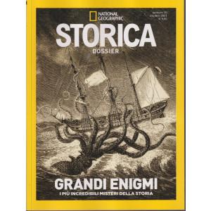 National Geographic - Storica  Dossier - Grandi enigmi- n. 10  -ottobre 2021 -bimestrale