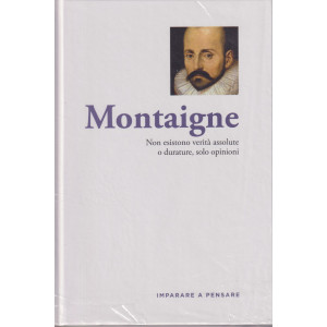 Imparare a pensare -Montaigne- n. 32 - settimanale -2/9/2021 - copertina rigida