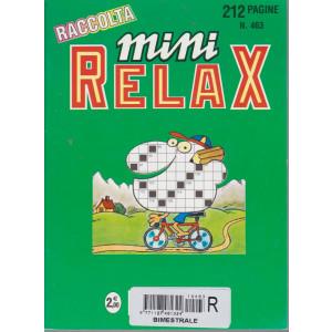 Raccolta Mini relax - n. 463 - bimestrale - giugno 2017  212 pagine