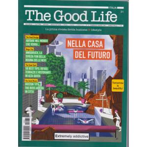The Good Life -n. 31 - febbraio - marzo 2021 - bimestrale