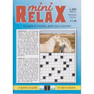 Mini Relax - n. 2024- settimanale -9/3/2021