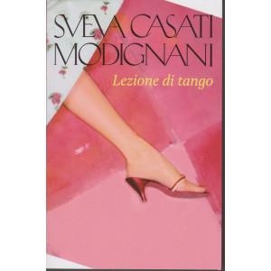 Sveva Casati Modignani - Lezione di tango   - n.30 - settimanale - 494  pagine