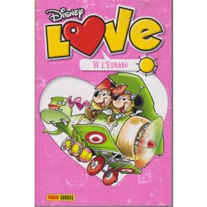 Disney Love - W l'estate - n. 11 - quadrimestrale - 8 luglio 2021