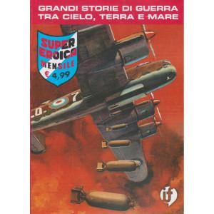 Collana Grandi Storie - Super eroica - n.98 -  mensile-7 gennaio 2021