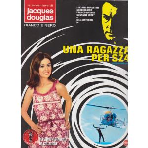 Le avventure di Jascques Douglas - Bianco e nero - Una ragazza per SZ4 - n. 1 - bimestrale - giugno - luglio 2021