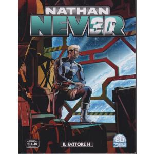 Nathan Never -Il fattore H- n. 364 - 18 settembre  2021 - mensile