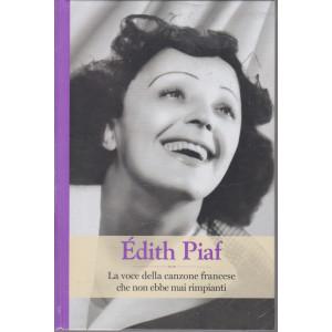 Grandi donne - n. 39 -Edith Piaf -  settimanale -11/6/2021 - copertina rigida