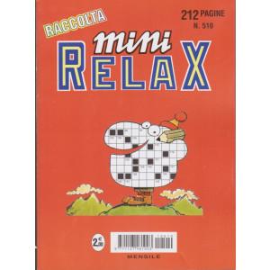 Raccolta Mini relax - n. 510 - mensile - 212 pagine
