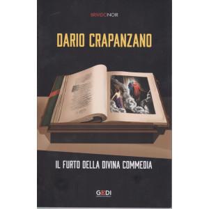 Brivido Noir -Dario Crapanzano - Il furto della divina commedia - n. 35 - settimanale - 28/1/2021 -157  pagine