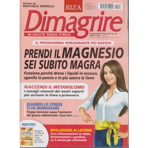 Dimagrire - n. 227 -Prendi il magnesio sei subito magra -  mensile - marzo 2021