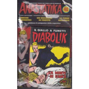 Anastatika +   Diabolik - n. 40 -La morte di Ginko- settimanale - 2 fumetti
