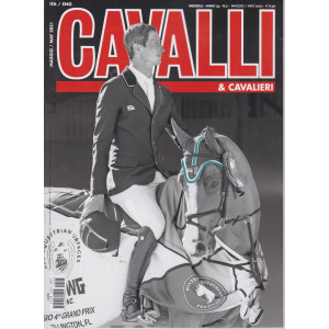 Cavalli & Cavalieri - n. 5 -maggio  2021- mensile  -italiano - inglese
