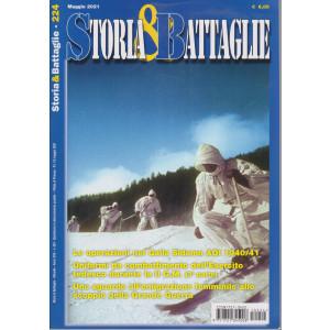 Storia & Battaglie - n. 224 -maggio   2021 - mensile