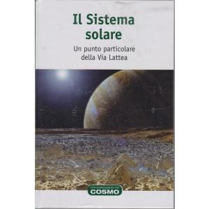 Una passeggiata nel cosmo -Il Sistema solare  - n. 22  - settimanale -25/6/2021- copertina rigida