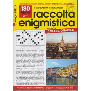 Raccolta Enigmistica - n. 239 - gennaio - febbraio 2021- 180 pagine