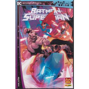 Batman / Superman -  n. 16 - 21 ottobre 2021 - mensile