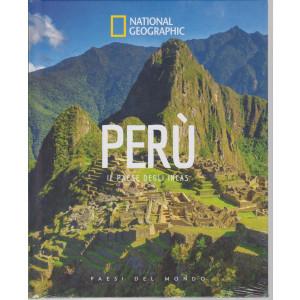 National Geographic -Perù - Il Paese degli Incas-  n. 25 - settimanale - 19/2/2021- copertina rigida