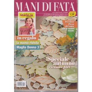 Mani di Fata - n. 9 - settembre 2021 - mensile + in regalo la nuova rivista Maglia Donna 3 - 2 riviste