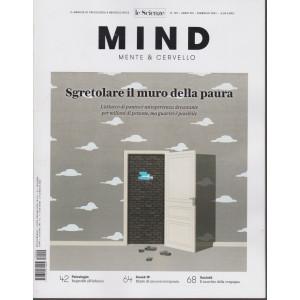 Le Scienze - Mind - Mente & Cervello - Sgretolare il muro della paura- n. 194 - febbraio 2021 - mensile