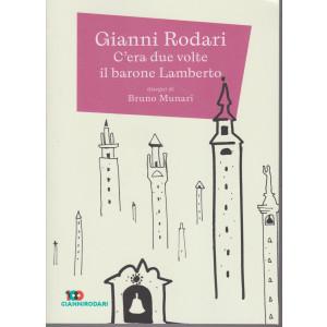 Gianni Rodari - C'era due volte il barone Lamberto - n. 8 - settimanale - 120 pagine