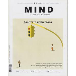 Le Scienze - Mind - Mente & Cervello - Amori in zona rossa -  n. 197 - maggio  2021 - mensile