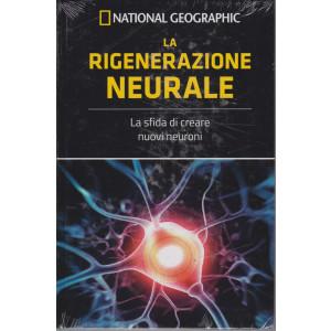 National Geographic -La rigenerazione neurale -  n. 12 - settimanale - 28/5/2021 - copertina rigida
