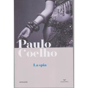 I Libri di Sorrisi 2 - n. 5  - Paulo Coelho -La spia  -22/12/2020 - settimanale -194 pagine