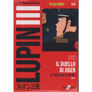 Le imperdibili avventure di Lupin III -Il duello di Jigen- n. 25 - settimanale