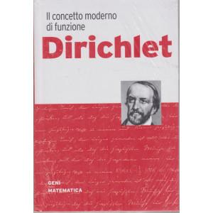 Geni della matematica -Dirichlet n. 21 - settimanale- 6/8/2021 - copertina rigida