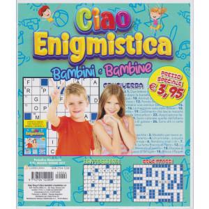 Ciao Enigmistica bambini e bambine - n. 4 -   bimestrale - maggio - giugno 2021