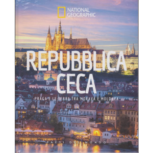National Geographic - Repubblica Ceca - Praga e le terre tra Morava e Moldava -  n. 40 - 4/6/2021 - settimanale - copertina rigida