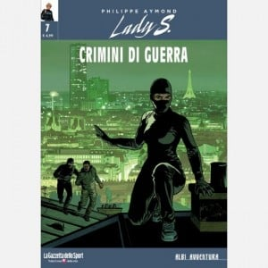 Albi Avventura - Lady S. -Crimini di guerra - n. 7 - settimanale