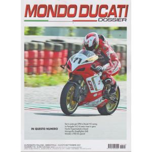 Mondo Ducati Dossier - n. 115 - bimestrale -agosto - settembre 2021