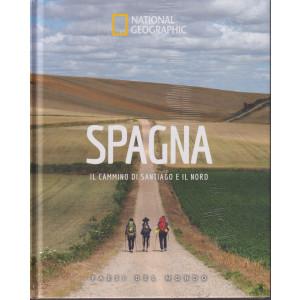 National Geographic  -Spagna - Il cammino di Santiago e il nord-  -n. 56  - 24/9/2021 - settimanale - copertina rigida