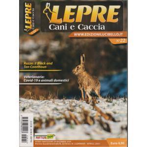 Lepre, Cani e Caccia - n. 22 - quadrimestrale - gennaio - aprile 2021