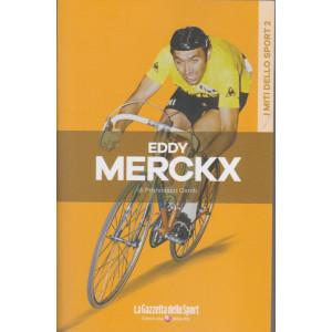 I miti dello sport - Eddy Merckx - Francesco Ceniti - n. 2 - settimanale