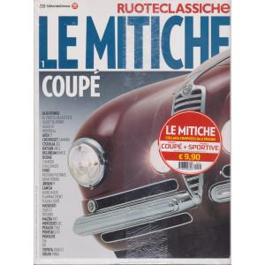 Ruoteclassiche - Le mitiche Coupè + Le mitiche sportive - n. 104 - febbraio 2019 - 2 volumi