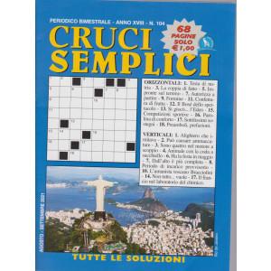 Cruci Semplici - n. 104- bimestrale -agosto - settembre  2021 - 68 pagine
