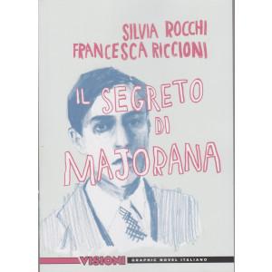 Graphic Novel Italia - Visioni  - Il segreto di Majorana - Silvia Rocchi - Francesca Riccioni- n. 34 - settimanale -