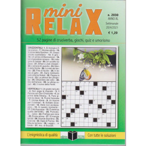 Mini Relax - n. 2030- settimanale -20/4/2021