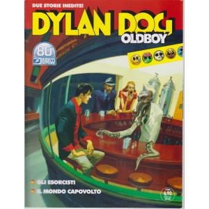 Dylan Dog Oldboy -Gli esorcisti- Il mondo capovolto - 15 aprile  2021- bimestrale - n. 44