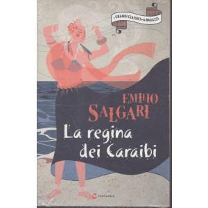I grandi classici per ragazzi - Emilio Salgari - La regina dei Caraibi - n. 34 -12/12/2020 - settimanale