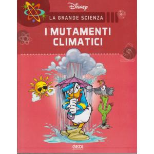 La grande scienza - I mutamenti climatici - n. 2 - settimanale - 17/4/2021