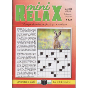 Mini Relax - n. 2023- settimanale -2/3/2021
