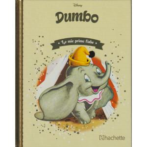 Le mie prime fiabe - Dumbo -n. 5-   22/9/2021 - settimanale - copertina rigida