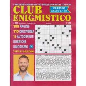 Club enigmistico - n. 663 - gennaio 2021 - mensile - 100 pagine