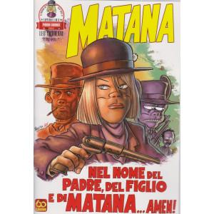 Il mondo di Rta-man - Matana -Nel nome del Padre, del figlio e di Matana....Amen!-  n. 9 - bimestrale - 20 maggio 2021 -